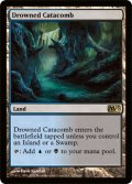 水没した地下墓地/Drowned Catacomb [M13-ENR]