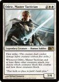 熟練の戦術家、オドリック/Odric, Master Tactician [M13-ENR]