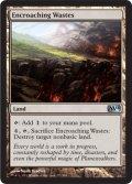 浸食する荒原/Encroaching Wastes [M14-ENU]