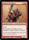 ピット・ファイター、カマール/Kamahl, Pit Fighter [HvM-ENR]