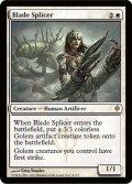 刃の接合者/Blade Splicer [NPH-ENR]