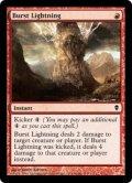 噴出の稲妻/Burst Lightning [ZEN-ENC]