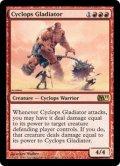 【FOIL】サイクロプスの剣闘士/Cyclops Gladiator [M11-ENR]